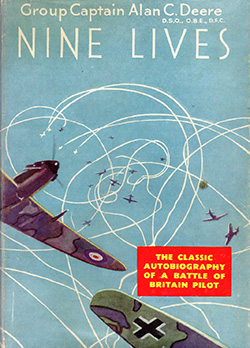 Nine Lives by Group Captain Alan deere DSO OBE DFC