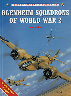 Blenheim Squadrons of World War 2 by Jon Lake