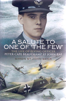 A Salute to One of the Few by Simon St John Beer