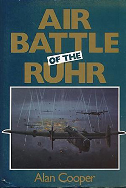 Air Battle of the Ruhr by Alan Cooper