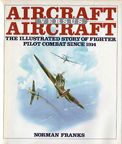 Aircraft versus Aircraft by Norman Franks