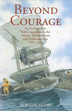 Beyound Courage by Norman Franks