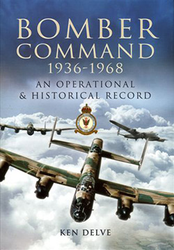 Bomber Command 1936-1968 by Ken Delve