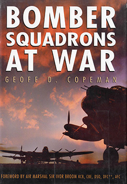 Bomber Squadrons at War by Geoff Copeman