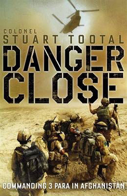 Danger Close by Stuart Tootal