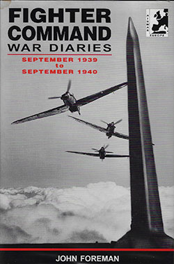 Fighter Command War Diaries by John Foreman