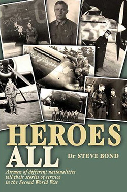 Heroes All by Dr Steve Bond