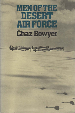 Men of the Desert Air Force by Chaz Bowyer