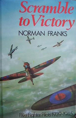 Scramble to Victory by Norman Franks