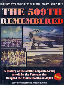The 509th Remembered edited by Robert and Amelia Krauss