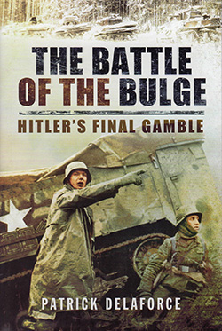 The Battle of thye Bulge by Patrick Delaforce