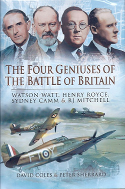 The Four Geniuses of the Battle of Britain By David Coles & Peter Sherrard