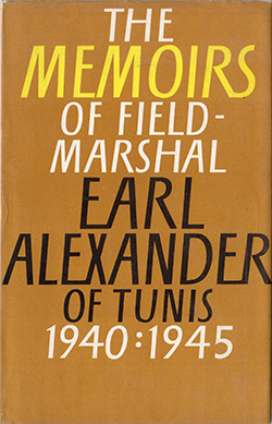 The Memoirs of Field Marshal Earl Alexander of Tunis