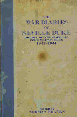 The War Diaries of Neville Duke Edited by Norman Franks