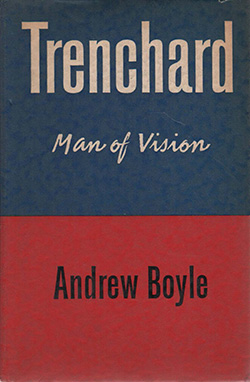 Trenchard Man of Vision by Andrew Boyle